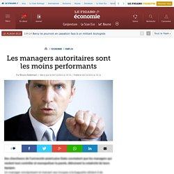 Les managers autoritaires sont les moins performants