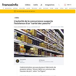 """L'autorité de la concurrence suspecte l'existence d'un """"cartel des yaourts"""""""