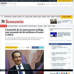 L'Autorité de la concurrence inflige une amende de 80millions d'euros à Altice