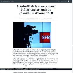 L'Autorité de la concurrence inflige une amende de 40millions d'euros à SFR