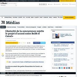 L'Autorité de la concurrence rejette le projet d'accord entre BeIN et Canal+