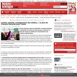 Laïcité, autorité, enseignement des médias…: le plan de François Hollande pour l'école - Droit