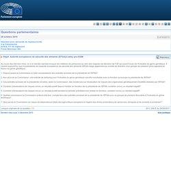 PARLEMENT EUROPEEN - Réponse à question E-8743/2010 Autorité européenne de sécurité des aliments (EFSA)/Lobby pro-OGM