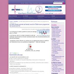 La HAS (Haute autorité de Santé) inscrit le TDAH à son programme de travail de 2012