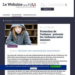 Haute Autorité de Santé - Protection de l'enfance : prévenir les violences entre mineurs