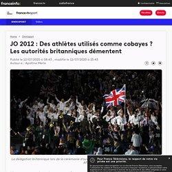 JO 2012 : Des athlètes utilisés comme cobayes ? Les autorités britanniques démentent