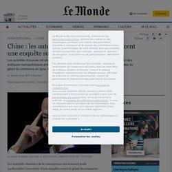 Chine: les autorités de la concurrence lancent une enquête sur Alibaba
