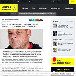 Chili : Les autorités doivent protéger Rodrigo Mundaca et les autres militants écologistes