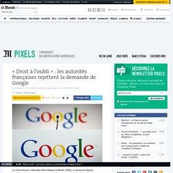 «Droit à l'oubli»: les autorités françaises rejettent la demande de Google