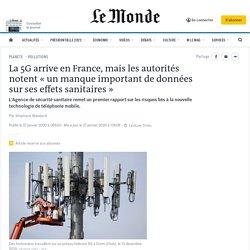 La 5G arrive en France, mais les autorités notent «un manque important de données sur ses effets sanitaires»