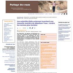 PARTAGE DES EAUX - AOUT 2009 - Les autorités états-uniennes inventent une nouvelle manière de dépolluer l'eau : rendre les norme