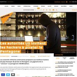Les autorités US invitent les hackers à pirater le Pentagone