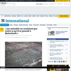 Hind Fraihi : «Les autorités ne voulaient pas croire ce qu'il se passait à Molenbeek»