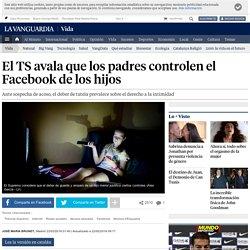 El Supremo autoriza a los padres a controlar el Facebook de los hijos