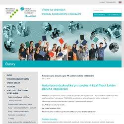 Autorizovaná zkouška pro PK Lektor dalšího vzdělávání - Institut celoživotního vzdělávání