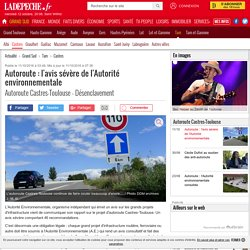 Autoroute : l'avis sévère de l'Autorité environnementale - 11/10/2016 - ladepeche.fr