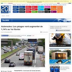 Autoroutes: Les péages vont augmenter de 1,14% au 1er février