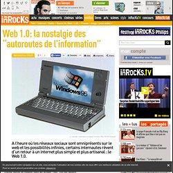 """Web 1.0: la nostalgie des """"autoroutes de l'information"""""""