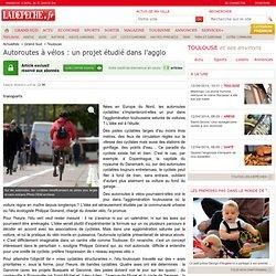 Autoroutes à vélos : un projet étudié dans l'agglo - Toulouse