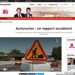 Autoroutes : un rapport accablant