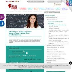 Legalna Kultura - Edukacja z zakresu prawa autorskiego<br />i ochrony własności intelektualnej