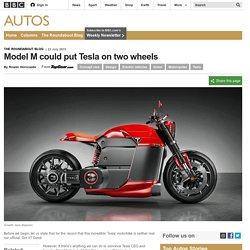 Autos - Model M could put Tesla on two wheels