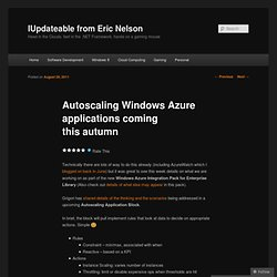 Autoscaling Windows Azure applications coming this autumn | IUpdateable from Eric Nelson (UK)