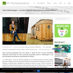 Voici Wohnwagon : la micro maison Autrichienne autosuffisante !