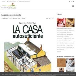 La casa autosuficiente - Materiales para Bioconstrucción.