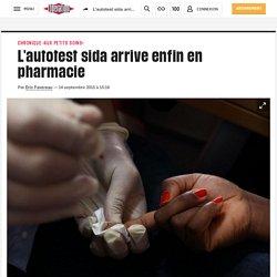 L'autotest sida arrive enfin en pharmacie