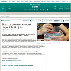 Sida : le premier autotest disponible fin juin