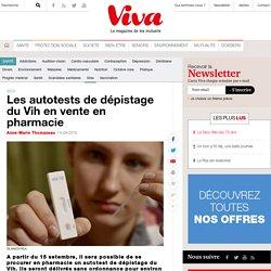Les autotests de dépistage du Vih en vente en pharmacie