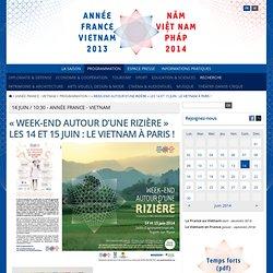 «Week-end autour d'une rizière» les 14 et 15 juin : Le Vietnam à Paris !