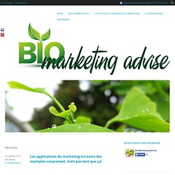 Autour de la tendance Bio Marketing