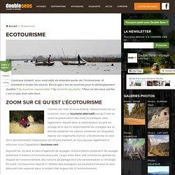 Voyagez autrement, découvrez l'Ecotourisme