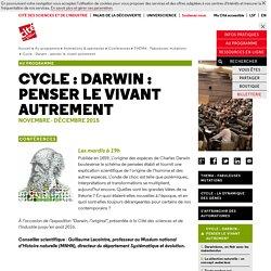 Cité des sciences : Cycle Darwin : penser le vivant autrement