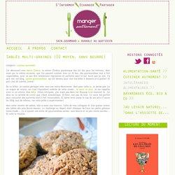 Sain, gourmand & durable au quotidien - Sablés multi-graines {IG moyen, sans beurre}