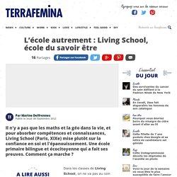 L'école autrement : Living School, école du savoir être
