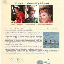 Voyagez autrement à Sulawesi, Indonesie