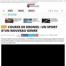 Autres - Course de drones : un sport d'un nouveau genre