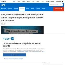 Non, une Autrichienne n'a pas porté plainte contre ses parents pour des photos postées sur Facebook