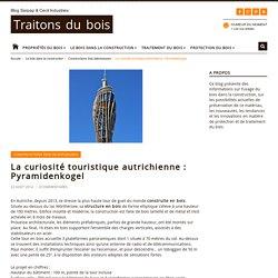 Traitons du bois » Blog Sarpap & Cecil Industries » La curiosité touristique autrichienne : Pyramidenkogel