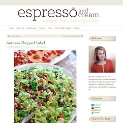 Espresso and Cream: Autumn Chopped Salad