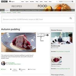 Autumn pudding recipe - BBC Food
