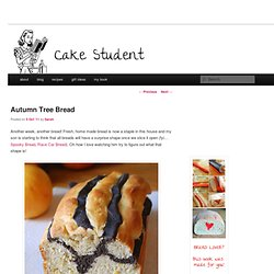 Autumn Tree Bread — Cake Student