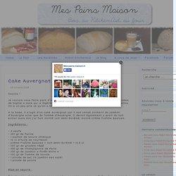 Cake Auvergnat de Sophie revisité « Mes Pains maison