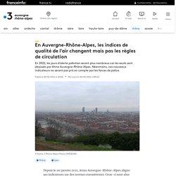En Auvergne-Rhône-Alpes, les indices de qualité de l'air changent mais pas les règles de circulation