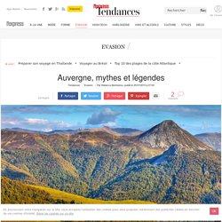 Auvergne, mythes et légendes