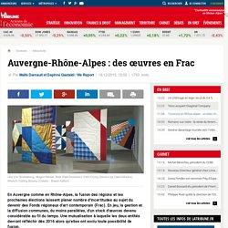 Auvergne-Rhône-Alpes : des œuvres en Frac