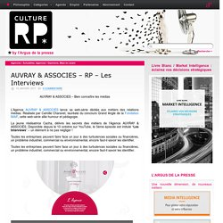 AUVRAY & ASSOCIES – RP – Les Interviews